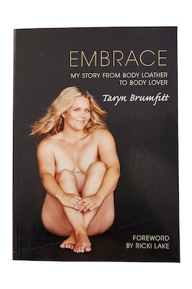 Embrace Embrace Book - My Story From Body Loather To Body Lover