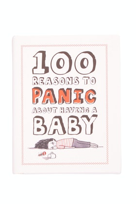 IS Gifts 100 Reasons To Panic About Having A Baby Book
